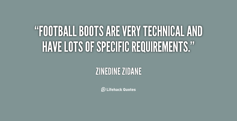 Quotes about Football boots (24 quotes)