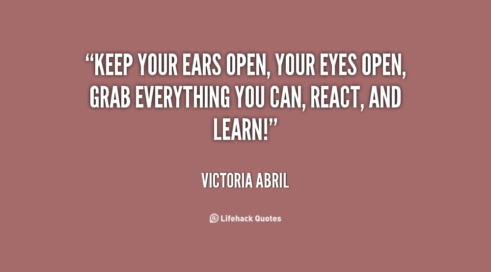 Quotes About Eyes Open 392 Quotes