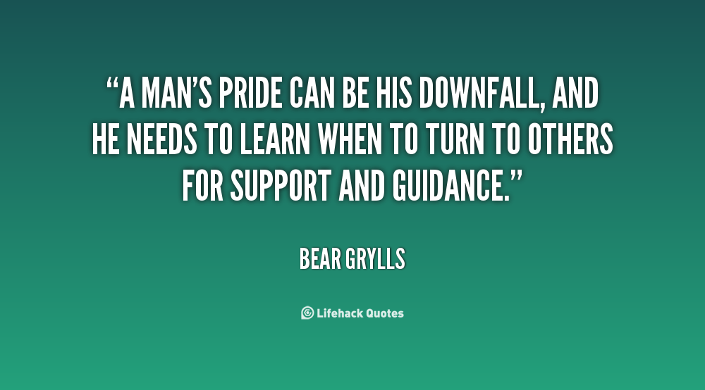 """the downfall of man as the consequences of pride When pride goes wrong how many coaches refer to officials as """"blind man in the sports setting the consequences of a child's success and failure."""