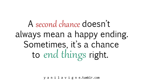Quotes About Second Chances 88 Quotes