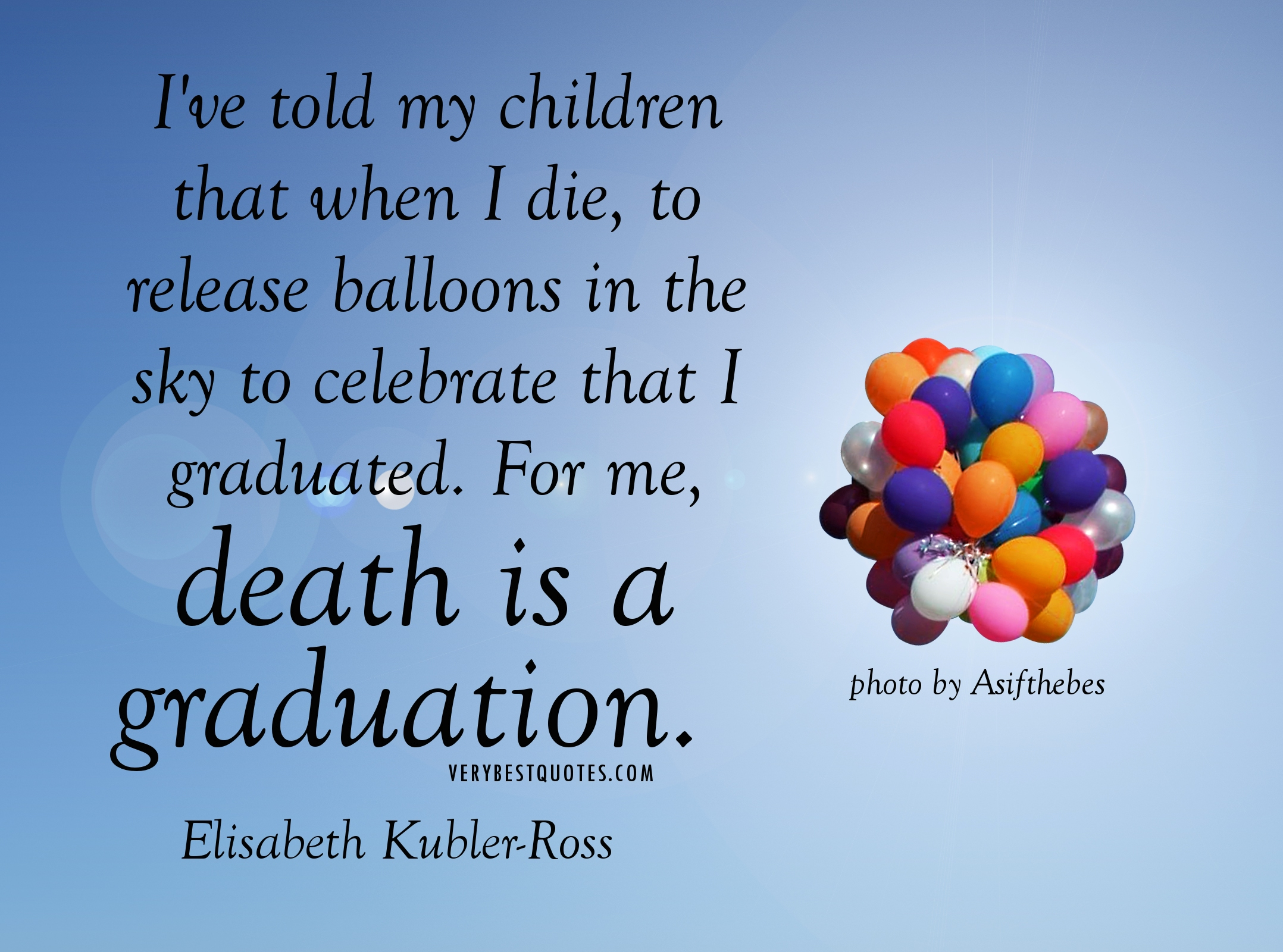 Celebration Of Life Quotes And Sayings Quotes About Death Positive 35 Quotes