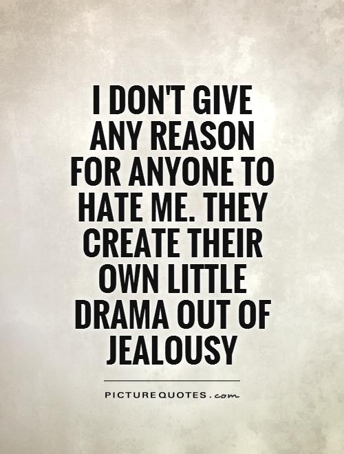 Quotes about Hate Me (515 quotes)