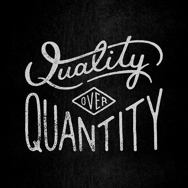 quotes about quality not quantity
