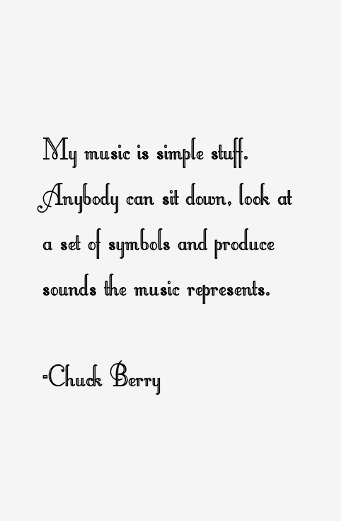 Quotes About Chuck Berry 89 Quotes
