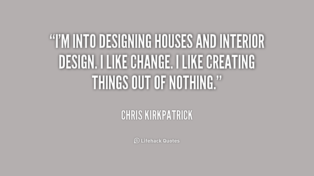 Quotes About Interiors 42 Quotes