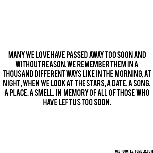 Quotes about Passed Away (194 quotes)