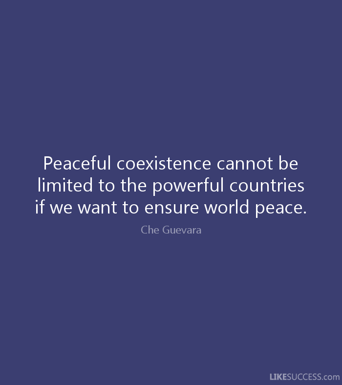 Quotes about Coexistence (65 quotes)
