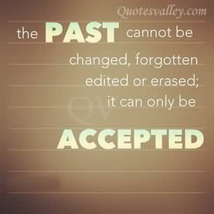 Quotes About Looking At The Past 59 Quotes