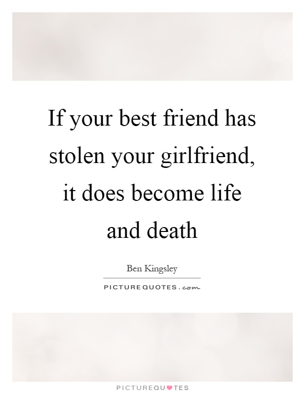 Quotes About Girlfriend Dying 28 Quotes