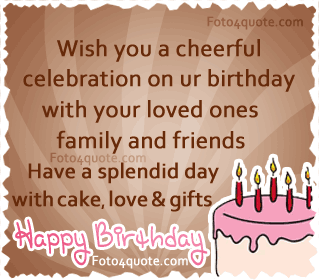 quotes about birthday celebration quotes