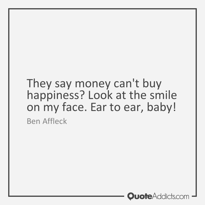 Quotes About Money Not Buying Happiness: Quotes About Money Can't Buy Happiness (75 Quotes