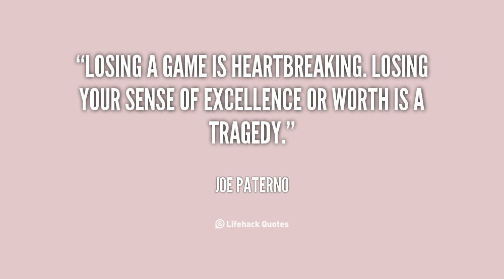 Quotes About Losing Game After Game 28 Quotes