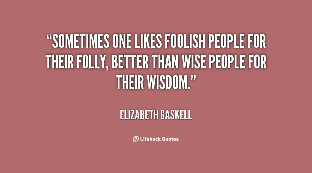 Quotes About Feeling Foolish 35 Quotes