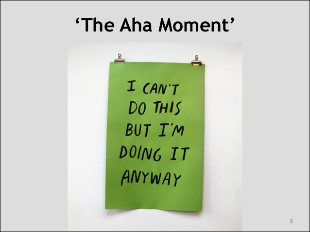 Aha Moments Sayings: Quotes About Aha Moment (23 Quotes