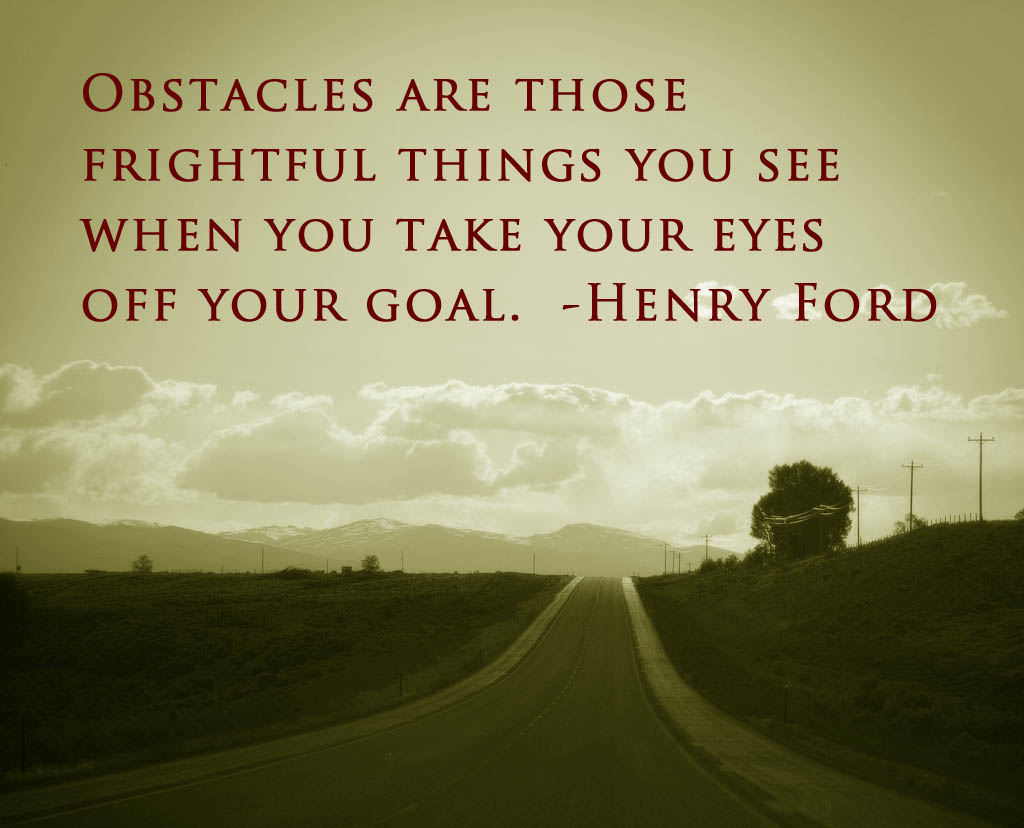 Quotes About Obstacles 727 Quotes