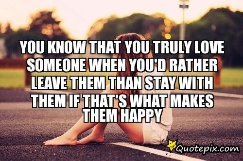 Quotes About Someone Leaving You 60 Quotes Custom Quotes About Happy Leaving