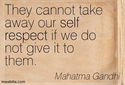 Quotes about Respect ourselves (63 quotes)