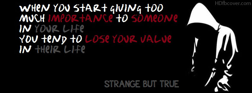 Quotes About Strange But True 36 Quotes