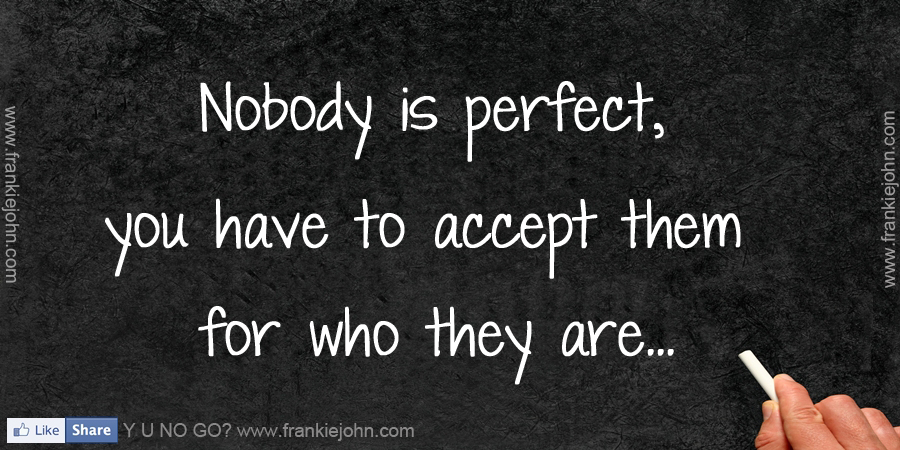 Quotes About Nobodys Perfect 86 Quotes