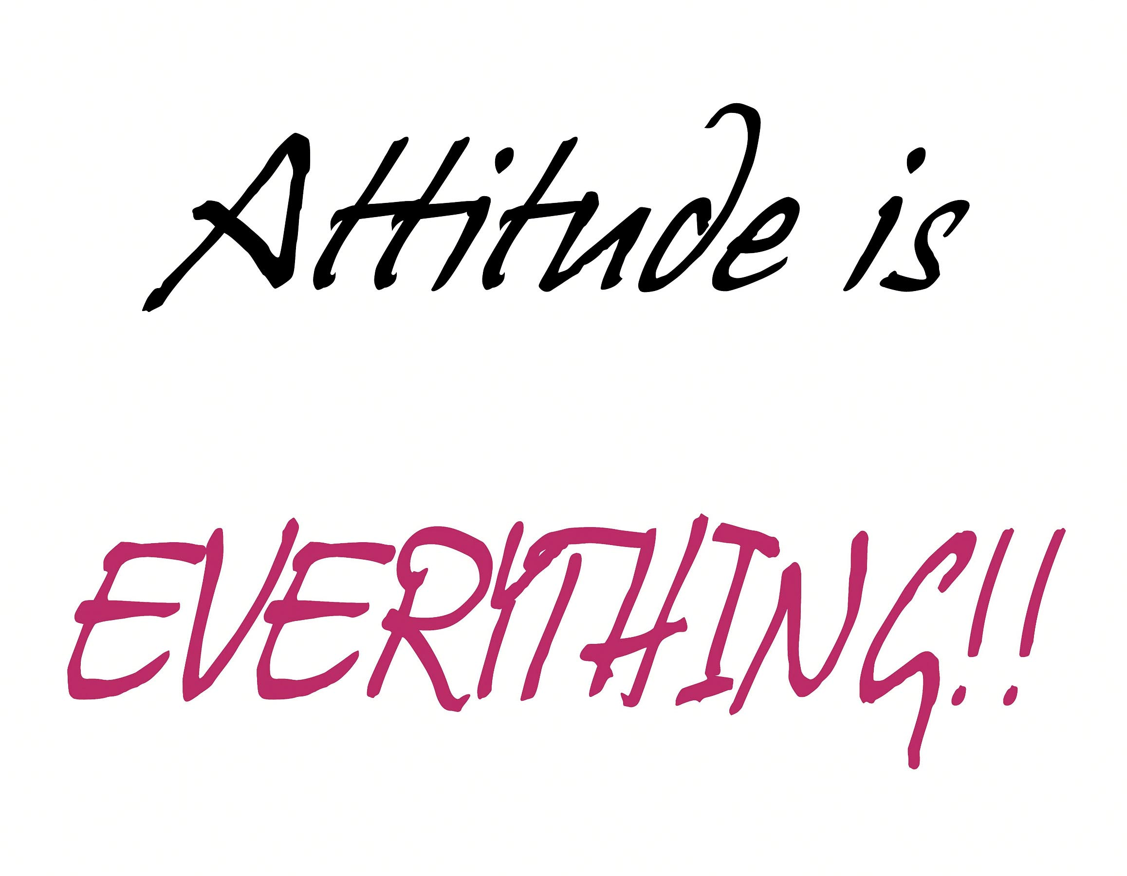 quotes about attitude is everything 90 quotes