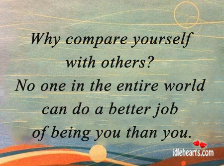 Quotes About Compare Yourself To Others 51 Quotes