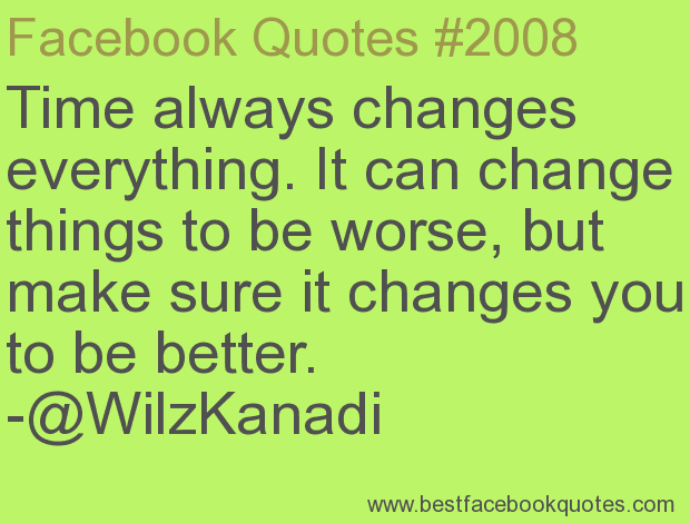 Quotes about Change for worse 50 quotes
