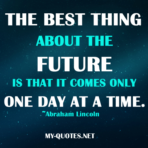 Quotes about Future time 315 quotes
