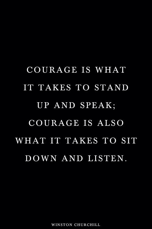 Quotes about Courage to speak up 47 quotes