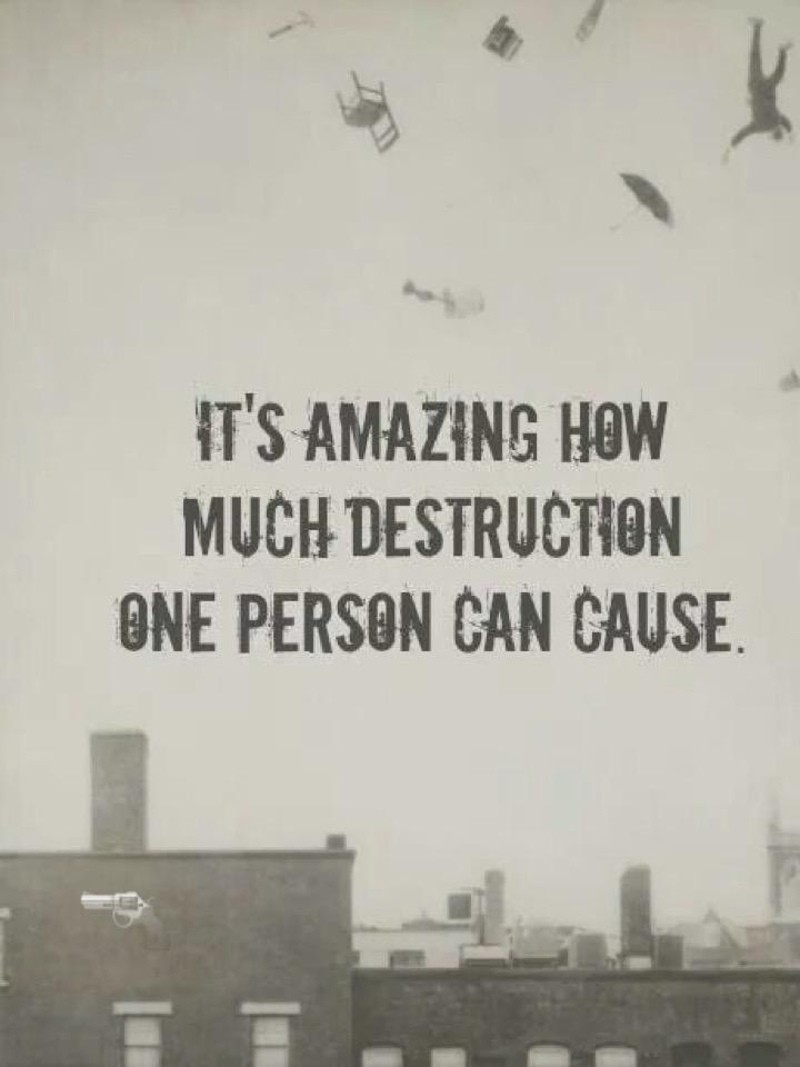 Quotes about Destruction 551 quotes