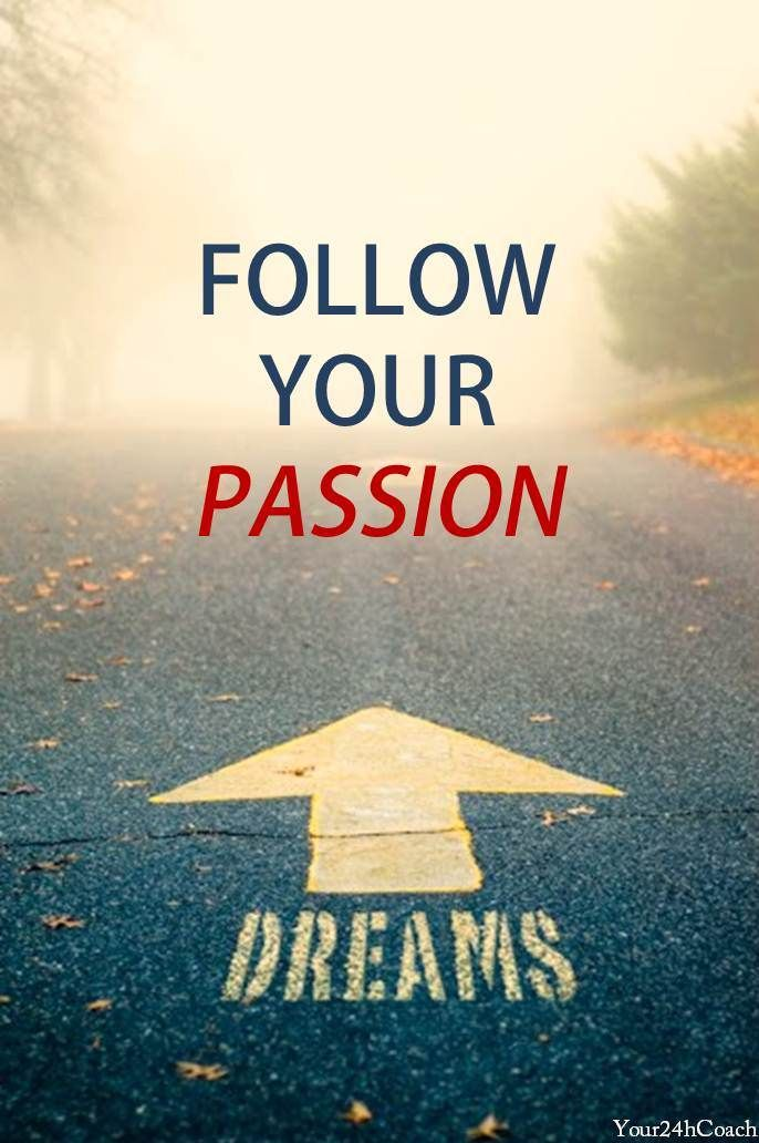 Quotes about Passion and dreams 58 quotes