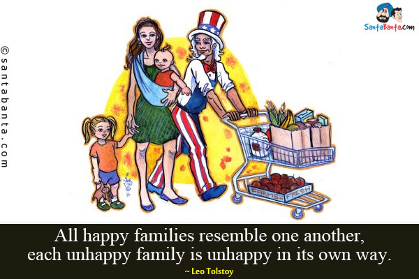 happy and unhappy families Four ways to draw your family closer and make everyone in your home happier, summarized from 'the secrets of happy families' by bruce feiler.
