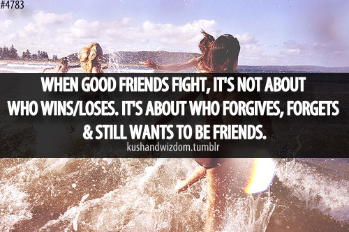 Quotes about Fighting Friends 62 quotes