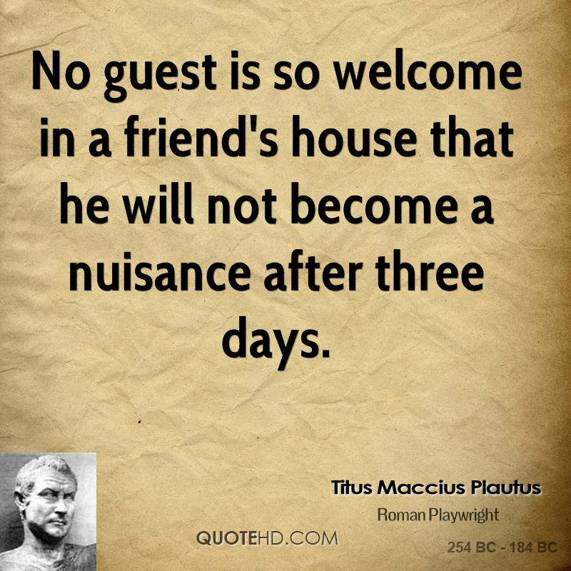 Quotes about Guests 223 quotes