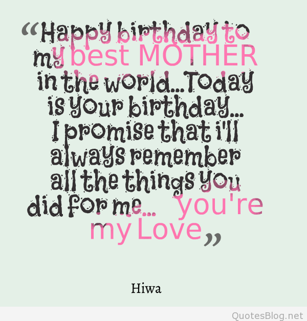 Quotes about Mom birthday 36 quotes