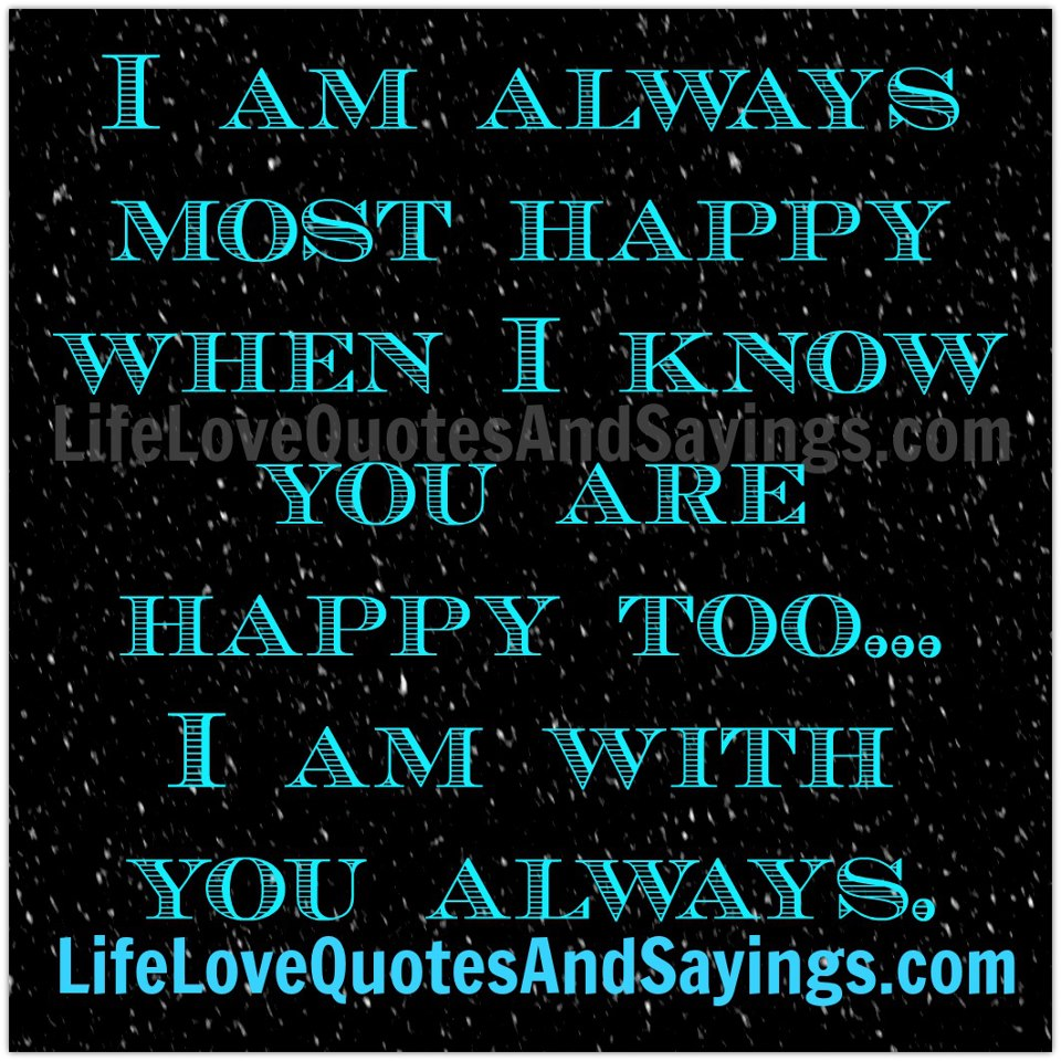 Quotes about Always Happy 404 quotes
