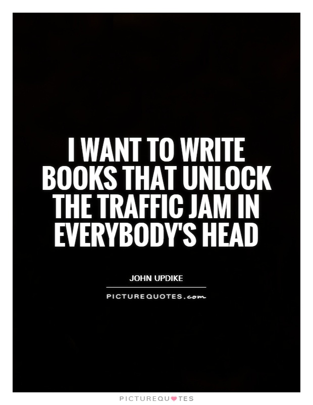 Quotes about Traffic Jam 51 quotes