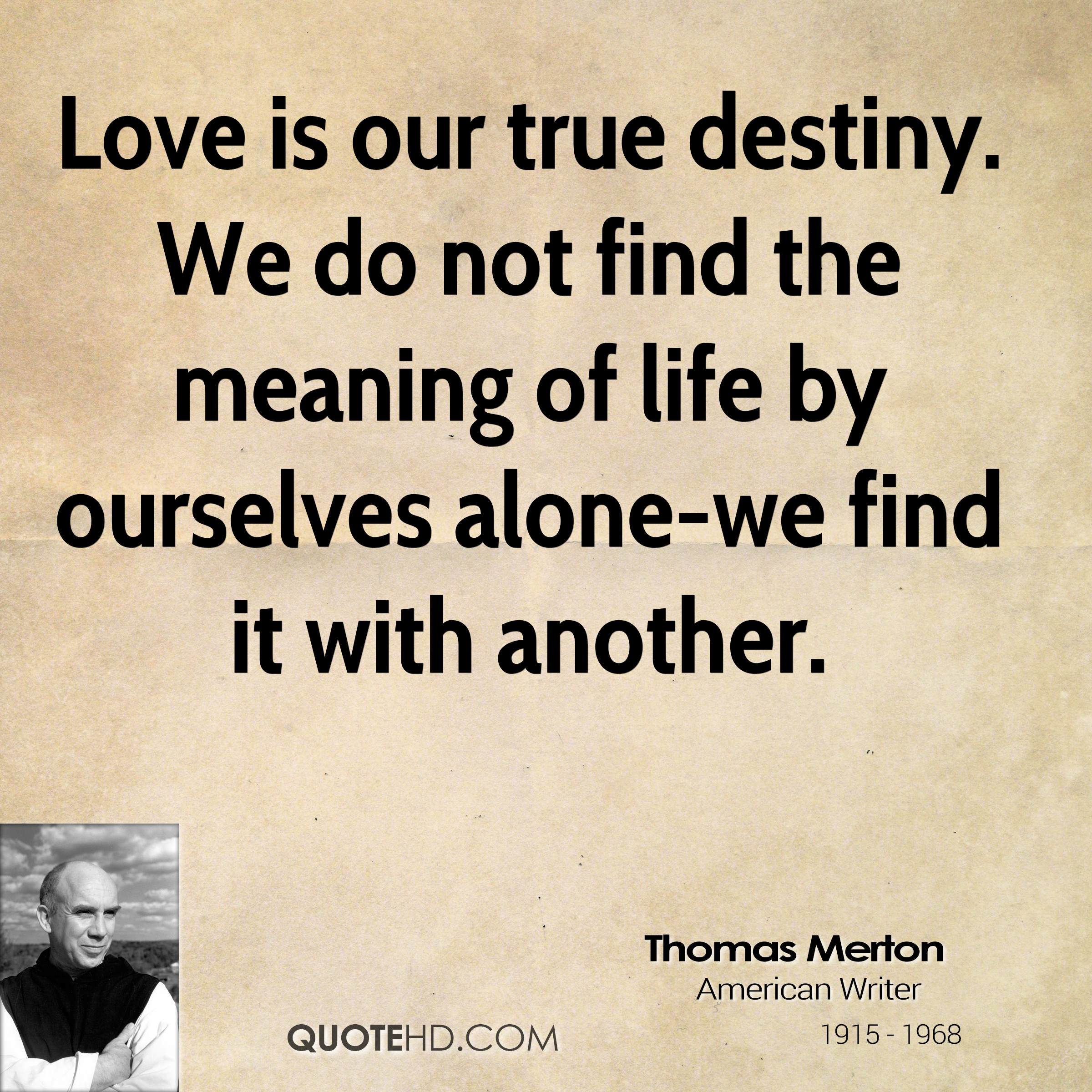 Quotes about True Meaning Love 27 quotes