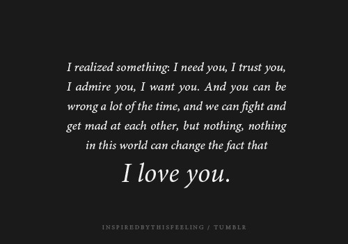 Quotes about Need You 854 quotes