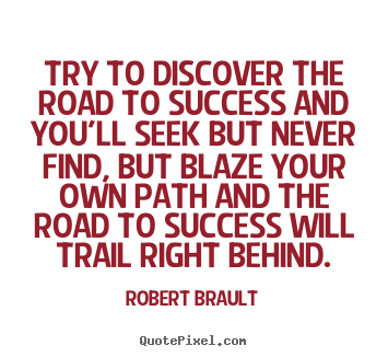 Quotes about Success path 82 quotes
