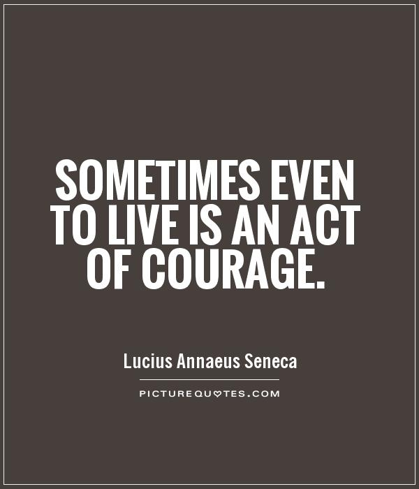 Quotes about Courage from the help 12 quotes