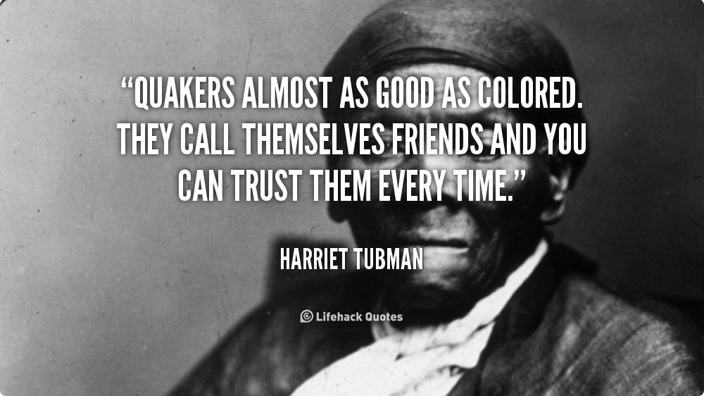 Quotes about Quakers 59 quotes