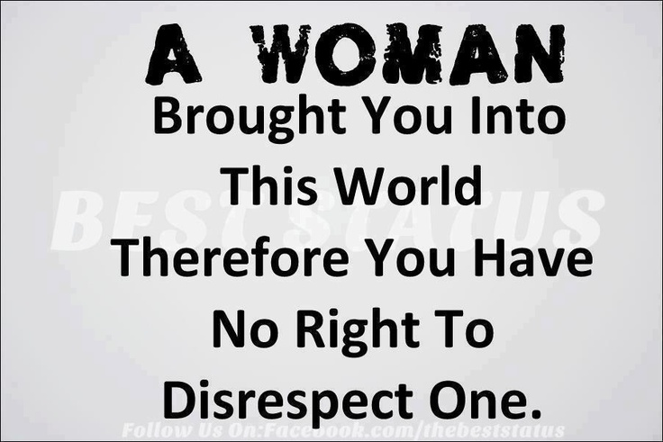 Quotes About Respecting Women 37 Quotes