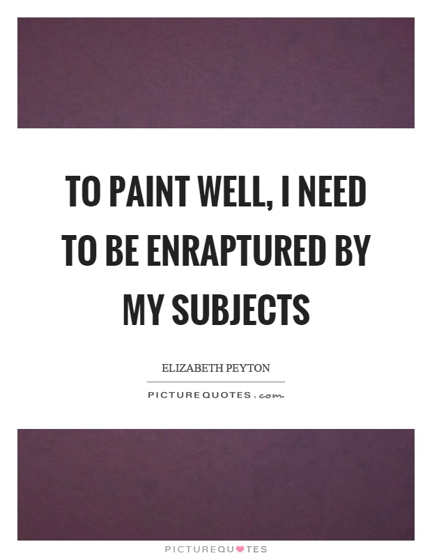 Quotes about Subjects 534 quotes