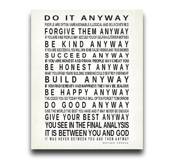 image about Mother Teresa Do It Anyway Printable called Rates regarding In any case (553 prices)
