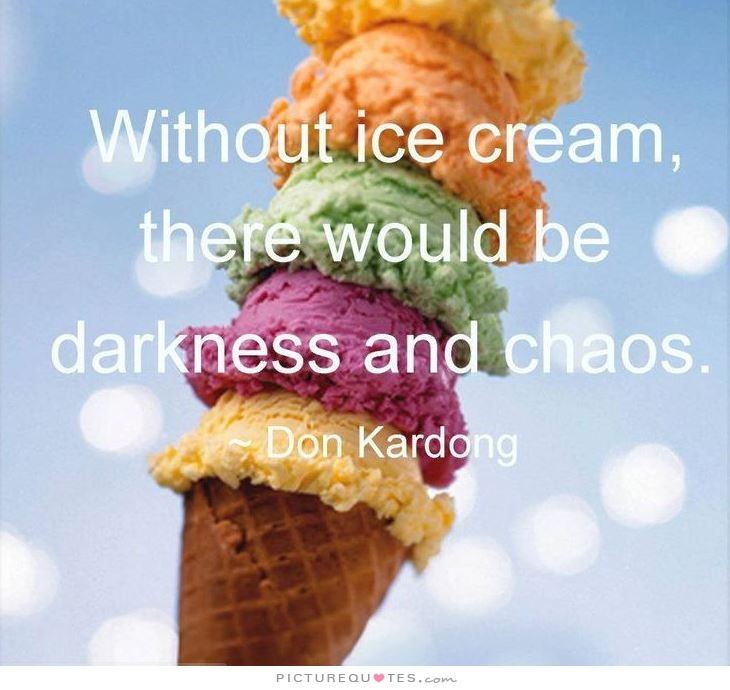 Quotes about Ice Cream 261 quotes