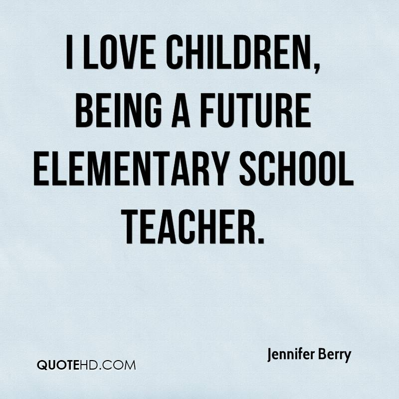 Quotes about Teaching elementary 39 quotes
