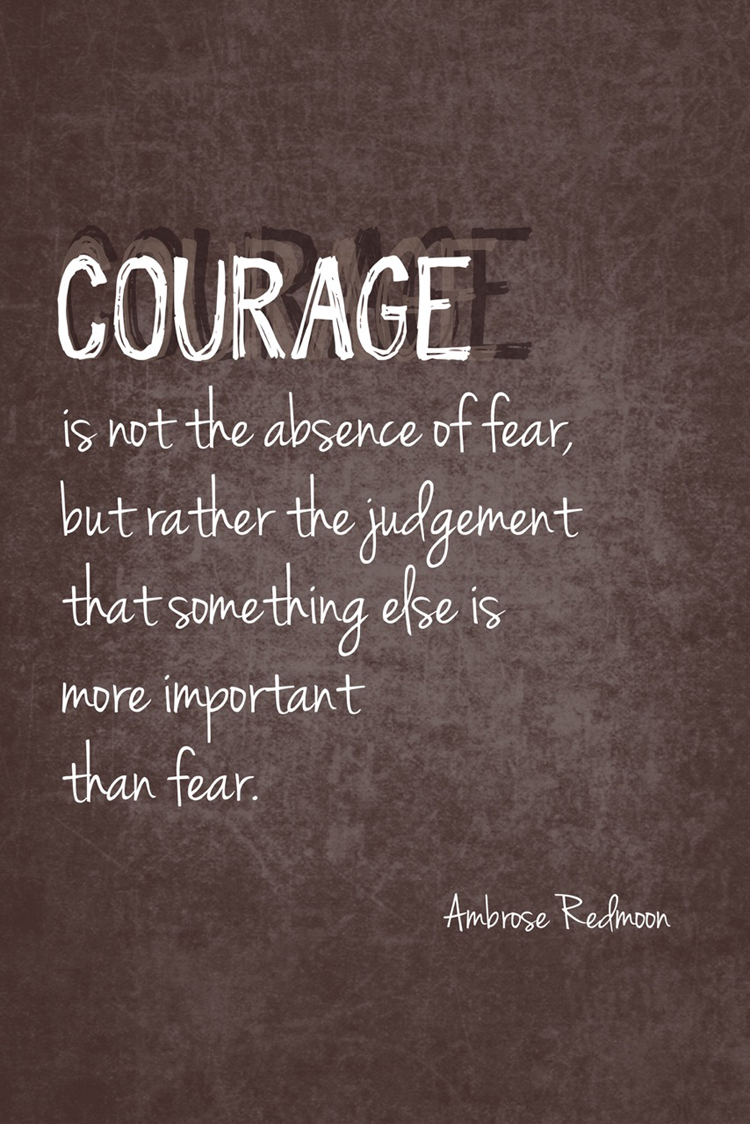 Quotes about Courage in life 287 quotes