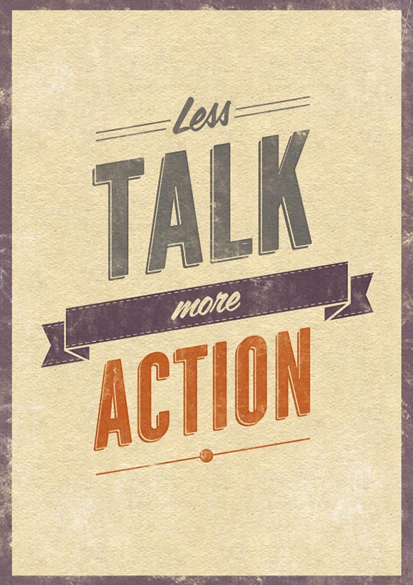 Quotes about Less talk more action (13 quotes)