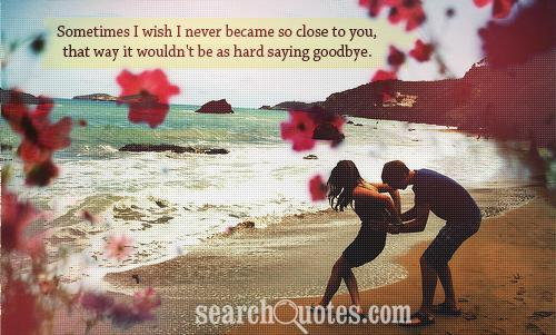 Quotes about Close to you 656 quotes
