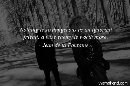 Quotes about Dangerous ignorance 47 quotes